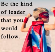 be the kind of