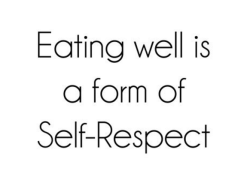 eating-well-is-a-form-of-self-respect